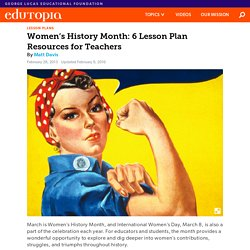 Women's History Month: Six Lesson Plan Resources for Teachers