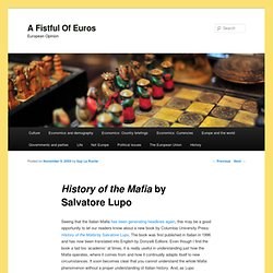 History of the Mafia by Salvatore Lupo | afoe | A Fistful of Eur
