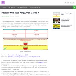 History Of Satta King 2021 Game ?
