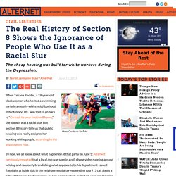 The Real History of Section 8 Shows the Ignorance of People Who Use It as a Racial Slur