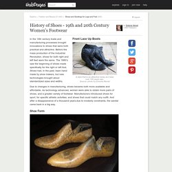 History of Shoes - 19th and 20th Century Women's Footwear