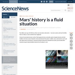 Mars' History Is A Fluid Situation