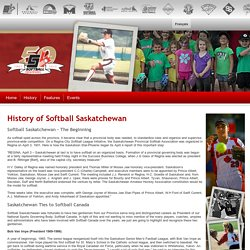 History of Softball Saskatchewan - Softball Canada