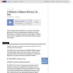 A History of Space Science, In Ink