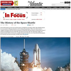 The History of the Space Shuttle - Alan Taylor - In Focus