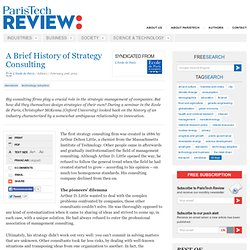 A Brief History of Strategy Consulting