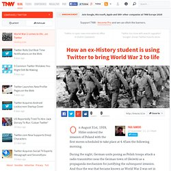 This ex-History student is live-tweeting World War 2