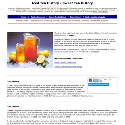 History of Iced Tea, History of Sweet Tea, Whats Cooking America