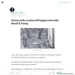 History tells us what will happen next with Brexit & Trump