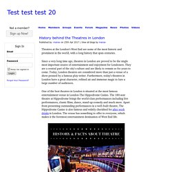 History behind the Theatres in London - manav - Members - Test test test 20