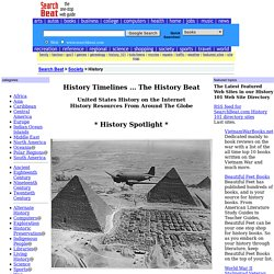 History Timelines on the Web ... The History Beat