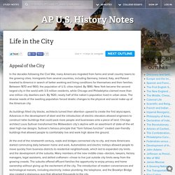 Life in the City - AP U.S. History Topic Outlines