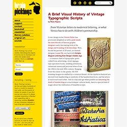 A Brief History of Vintage Typographic Scripts