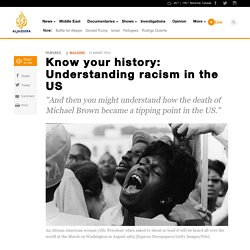 Race in the US: Know your history