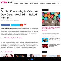 History of Valentine Day- Know All About The Origin Of Valentine Day