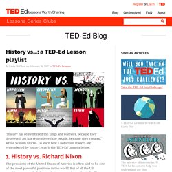 History vs…: a TED-Ed Lesson playlist