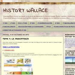 HISTORY WALLACE: TEMA 9: LA PREHISTORIA