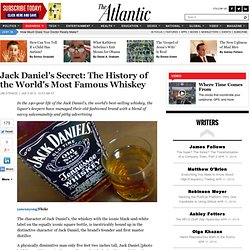 Jack Daniel's Secret: The History of the World's Most Famous Whiskey - Jim Stengel - The Atlantic - Aurora