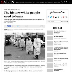 The history white people need to learn