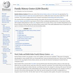 Wikipedia - Family History Center (LDS Church)