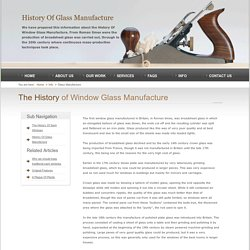 The History of Window Glass Manufacture