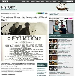 BBC History - The Wipers Times: the funny side of World War I
