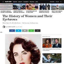 The History of Women and Their Eyebrows