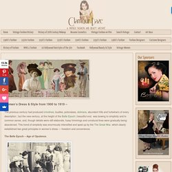 History of Womens Fashion - 1900 to 1919