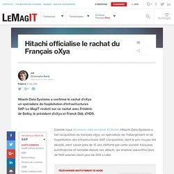 Hitachi officialise le rachat du Français oXya