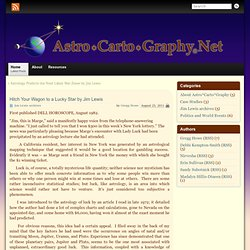 Hitch Your Wagon to a Lucky Star by Jim Lewis » AstroCartoGraphy Net