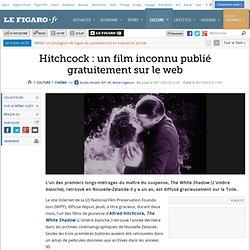 Cinéma : Hitchcock : un film oublié publié gratuitement en ligne