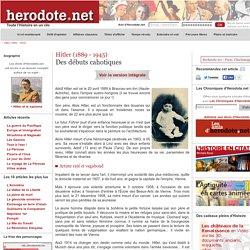 Hitler (1889 - 1945) - Des débuts cahotiques