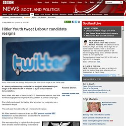 Hitler Youth tweet Labour candidate resigns