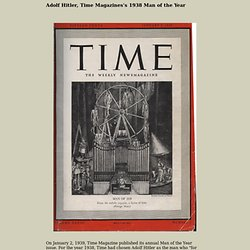 Hitler was chosen as Time magazine's Man of the Year for 1938