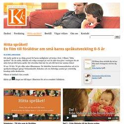 Hitta språket! En film om små barns språkutveckling.