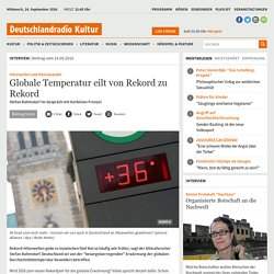 Hitzewellen und Klimawandel - Globale Temperatur eilt von Rekord zu Rekord