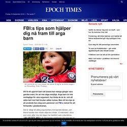FBI:s tips som hjälper dig nå fram till arga barn
