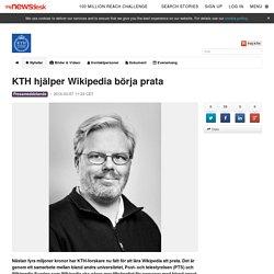 KTH hjälper Wikipedia börja prata - KTH