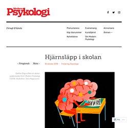 Hjärnsläpp i skolan – Modern Psykologi