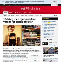 18-åring med hjärtproblem varnar för energidrycker