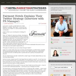 Fairmont Hotels Explains Their Twitter Strategy (Interview with