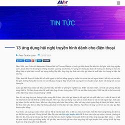 13 ứng dụng HNTH cho điện thoại - Hội nghị truyền hình AVer