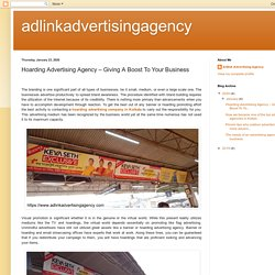 adlinkadvertisingagency: Hoarding Advertising Agency – Giving A Boost To Your Business