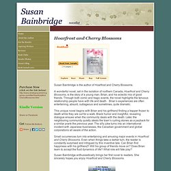 hoarfrost and cherry blossoms novel Susan Bainbridge novelist Home