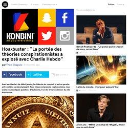 """Hoaxbuster : """"La portée des théories conspirationnistes a explosé avec Charlie Hebdo"""""""