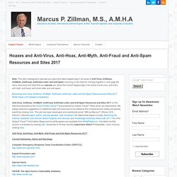 Internet Hoaxes - Anti-Virus, AntiHoax, AntiMyth, AntiFraud, AntiChain Letter and Anti-Spam Resources and Sites
