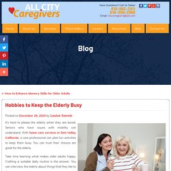 Hobbies to Keep the Elderly Busy
