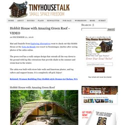 Hobbit House with Amazing Green Roof - VIDEO