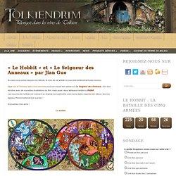 «Le Hobbit» et «Le Seigneur des Anneaux» par Jian Guo