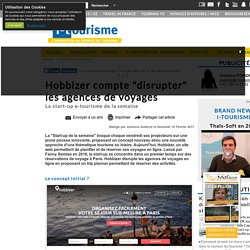 """Hobbizer compte """"disrupter"""" les agences de voyages"""